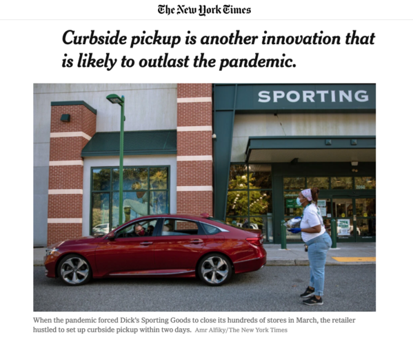 Curbside pickup is another innovation that is likely to outlast the pandemic.